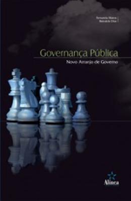 GOVERNANCA PUBLICA - NOVO ARRANJO DE GOVERNO