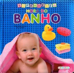 SUPERBEBE - HORA DO BANHO