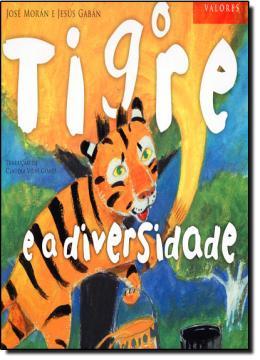 TIGRE E A DIVERSIDADE, O