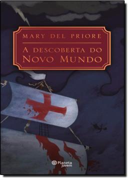 DESCOBERTA DO NOVO MUNDO, A