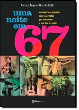 NOITE EM 67, UMA
