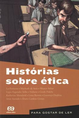 HISTORIAS SOBRE ETICA  - 2ª EDICAO