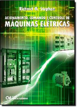 ACIONAMENTO, COMANDO E CONTROLE DE MAQUINAS ELETRICAS