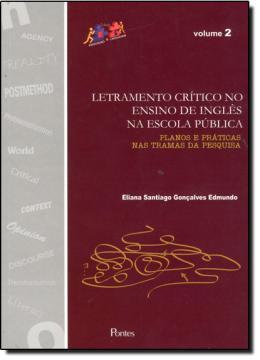 LETRAMENTO CRITICO NO ENSINO DE INGLES NA ESCOLA PUBLICA