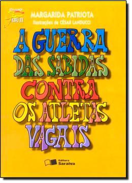 GUERRA DAS SABIDAS CONTRA OS ATLETAS VAGAIS - 2ª EDICAO