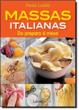 MASSAS ITALIANAS - DO PREPARO A MESA