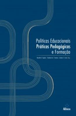 POLITICAS EDUCACIONAIS, PRATICAS PEDAGOGICAS E FORMACAO