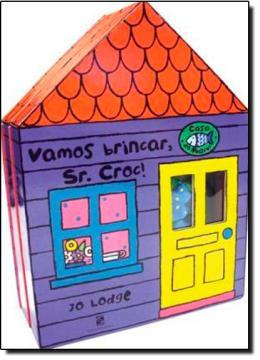 VAMOS BRINCAR, SR. CROC!