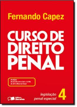 CURSO DE DIREITO PENAL - VOL. 4 - LEGISLACAO PENAL ESPECIAL - 8º ED