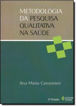 METODOLOGIA DA PESQUISA QUALITATIVA NA SAUDE