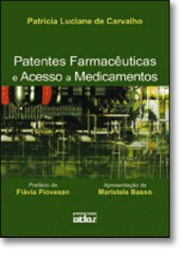 PATENTES FARMACEUTICAS E ACESSO A MEDICAMENTOS