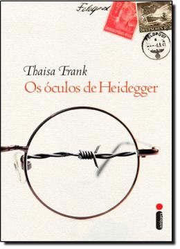 OCULOS DE HEIDEGGER, OS