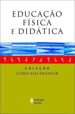 EDUCACAO FISICA E DIDATICA