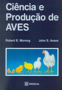 CIENCIA E PRODUCAO DE AVES