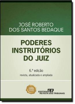 PODERES INSTRUTORIOS DO JUIZ 6º EDICAO