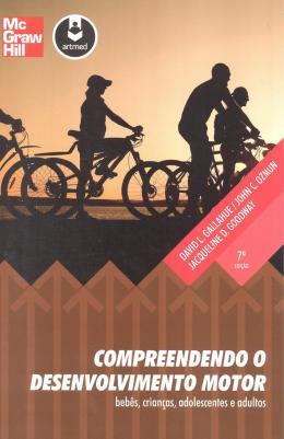 COMPREENDENDO O DESENVOLVIMENTO MOTOR - 7º EDICAO