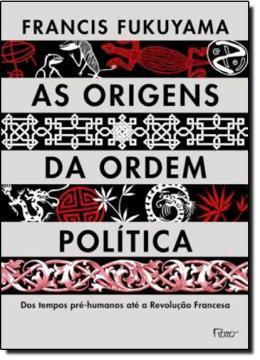 ORIGENS DA ORDEM POLITICA, AS