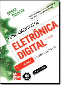 FUNDAMENTOS DE ELETRONICA DIGITAL - VOL.2 - 7º ED