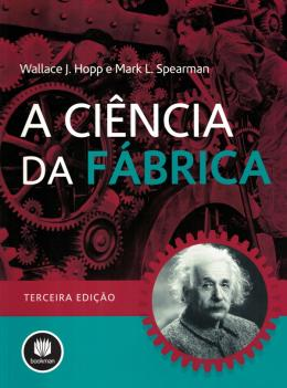 CIENCIA DA FABRICA, A - 3º EDICAO