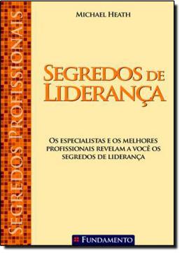 SEGREDOS PROFISSIONAIS - SEGREDOS DE LIDERANCA