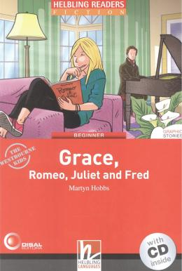 GRACE, ROMEO, JULIET AND FRED - WITH CD - BEGINNER