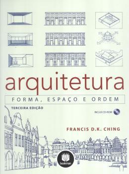 ARQUITETURA - FORMA, ESPACO E ORDEM - 3º ED