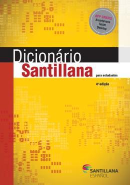 DICIONARIO SANTILLANA PARA ESTUDIANTES - 4º ED