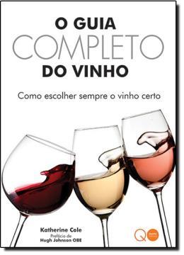 GUIA COMPLETO DO VINHO, O