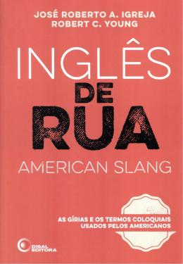INGLES DE RUA - AMERICAN SLANG