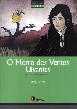 MORRO DOS VENTOS UIVANTES, O
