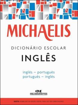 MICHAELIS DICIONARIO ESCOLAR INGLES - INGLES-PORTUGUES/PORTUGUES-INGLES