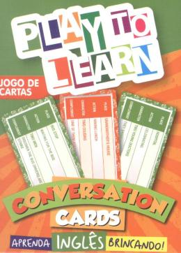 PLAY TO LEARN - JOGO DE CARTAS - CONVERSATION CARDS  - PTL - PLAY TO LEARN