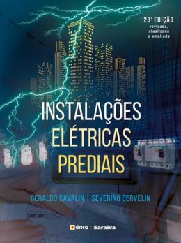 INSTALACOES ELETRICAS PREDIAIS - 23ª ED.