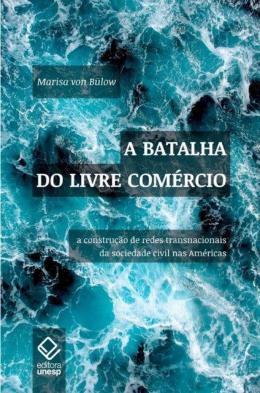 A BATALHA DO LIVRE COMERCIO