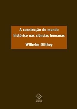 A CONSTRUCAO DO MUNDO HISTORICO NAS CIENCIAS HUMANAS