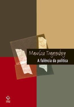 A FALENCIA DA POLITICA