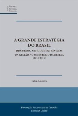 A GRANDE ESTRATEGIA DO BRASIL