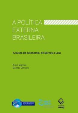 A POLITICA EXTERNA BRASILEIRA