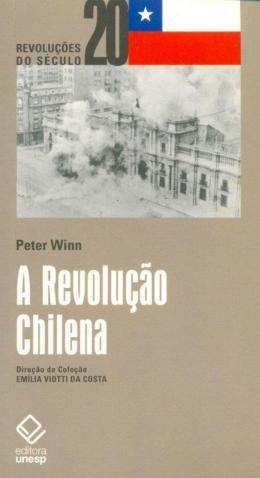 A REVOLUCAO CHILENA