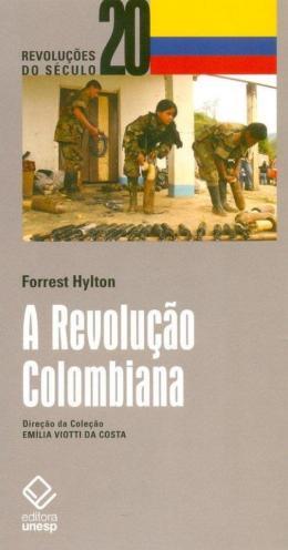 A REVOLUCAO COLOMBIANA