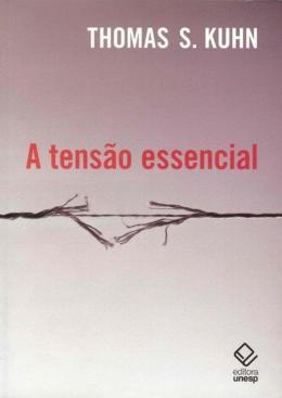 A TENSAO ESSENCIAL