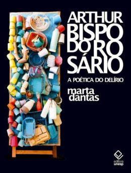 ARTHUR BISPO DO ROSARIO