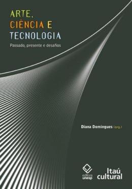 ARTE, CIENCIA E TECNOLOGIA