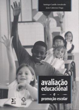 AVALIACAO EDUCACIONAL E PROMOCAO ESCOLAR