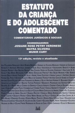 ESTATUTO DA CRIANCA E DO ADOLESCENTE - COMENTADO - 13ª ED
