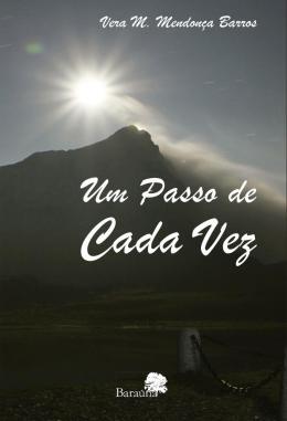 PASSO DE CADA VEZ, UM