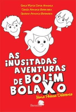 INUSITADAS AVENTURAS DO BOLIM BOLAXO, AS  - VOLUME 1 - UMA PESSOA DIFERENTE