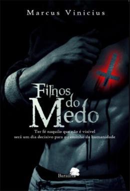 FILHOS DO MEDO