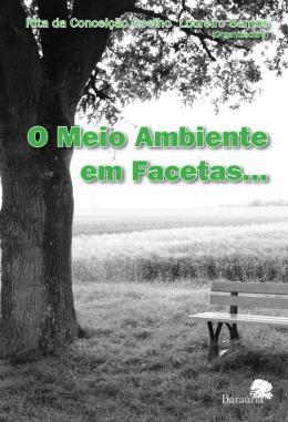 O MEIO AMBIENTE EM FACETAS...