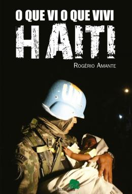 O QUE VI O QUE VIVI HAITI